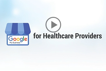 Google My Business for Healthcare Providers